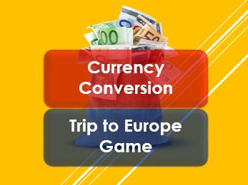 Money Skills: Currency Conversion: A Trip Around Europe Game