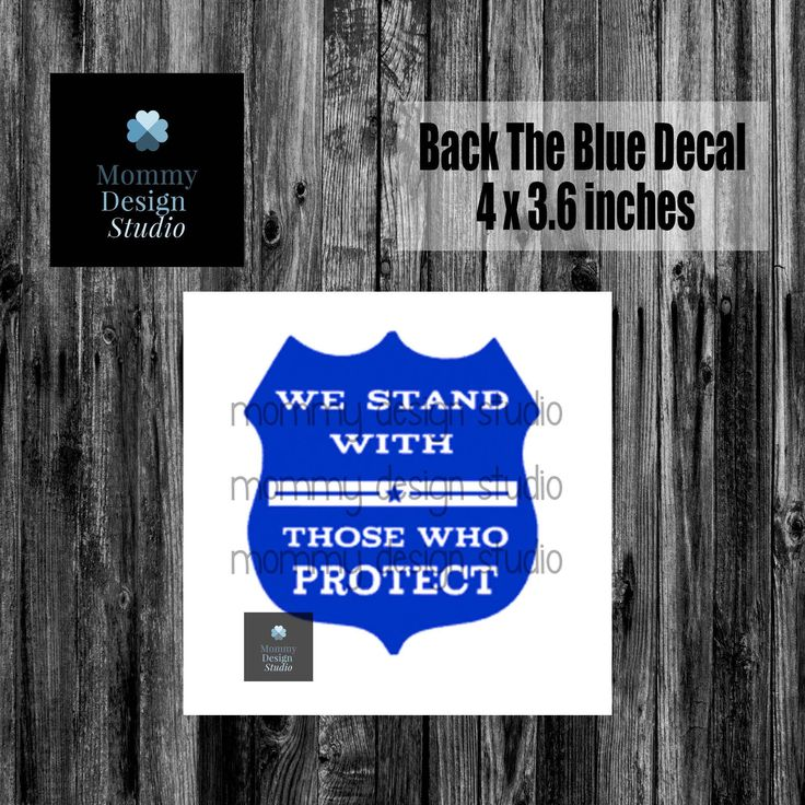 Police Badge We Back The Blue Decal - LEO - Police - Thin Blue Line - Law Enforcement Decal - Protect and Serve Cop Decal Windshield Car by MommyDesignStudio on Etsy https://www.etsy.com/listing/540132041/police-badge-we-back-the-blue-decal-leo