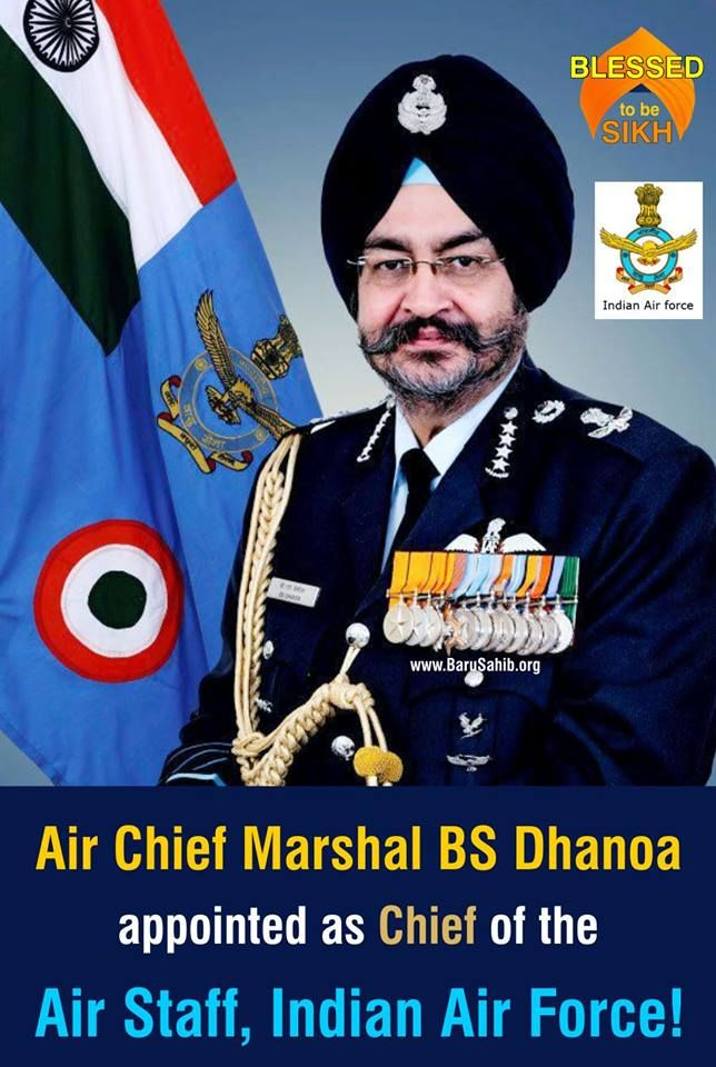 #BlessedtobeSikh Air Chief Marshal BS Dhanoa appointed as Chief of the Air Staff, Indian Air Force! Here are five things to know about him. Air Marshal BS Dhanoa joined the IAF as a fighter pilot in June 1978. His father, SS Dhanoa, was the chief secretary of Punjab. A Kargil war veteran, he was part of India's air campaign. Dhanoa was awarded the Yudh Seva Medal. Share & Spread thsi #ProudMoment!