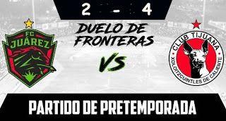 Blog de palma2mex : FC JUÁREZ 2-4 CLUB TIJUANA