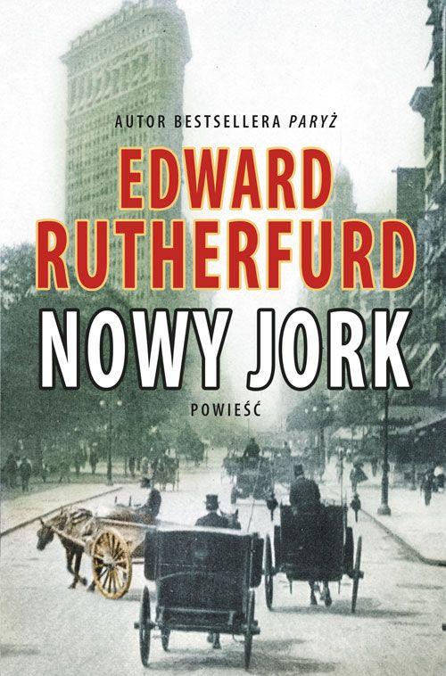 Nowy Jork -   Rutherfurd Edward , tylko w empik.com: 63,99 zł. Przeczytaj recenzję Nowy Jork. Zamów dostawę do dowolnego salonu i zapłać przy odbiorze!