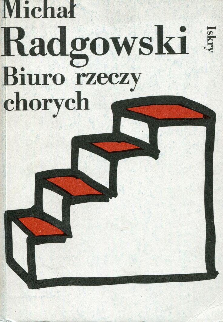 """""""Biuro rzeczy chorych"""" Michał Radgowski Cover by Jan Bokiewicz Published by Wydawnictwo Iskry 1988"""