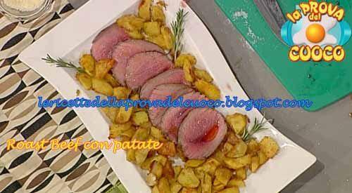 """Roast beef con patate: ricetta di Anna Moroni da """"La Prova del Cuoco"""""""