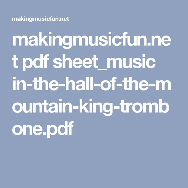makingmusicfun.net pdf sheet_music in-the-hall-of-the-mountain-king-trombone.pdf