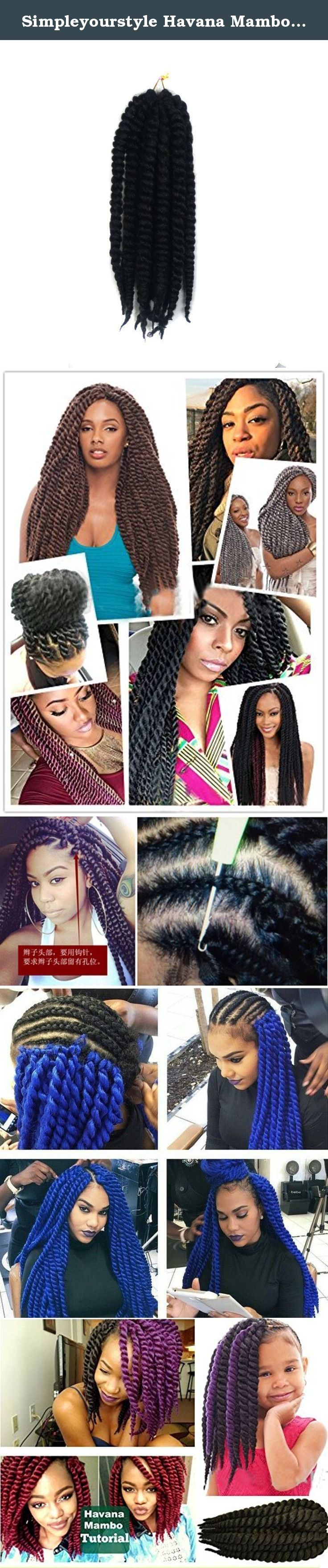 Simpleyourstyle Havana Mambo Twist Crochet Braids Hair 12'' 90g/pack = 12pcs Synthetic Senegalese Twists Braiding Hair Extension 1B#. Simpleyourstyle Havana Mambo Twist Crochet Braids Hair 12'' 90g/pack = 12pcs Synthetic Senegalese Twists Braiding Hair Extension Shipment:ePacket, 7-15 business days to arrive in US with USPS tracking number Material: 100%kanekalon and toyokaon Synthetic Size: 12inch/30cm Weight:90gram Quantity:1pack=12pcs Suggestion: 3-4packs for full head, suggest to...