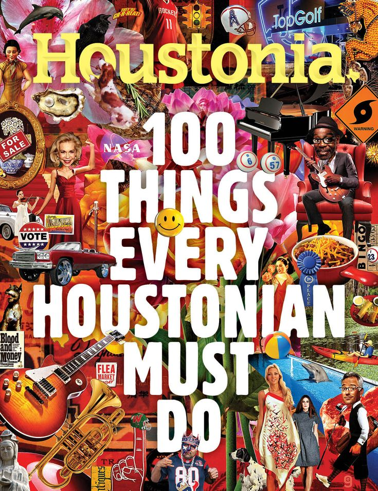 Presenting your local bucket list: 100 things that simply must be done if you're to experience the unique seductiveness that is Houston.