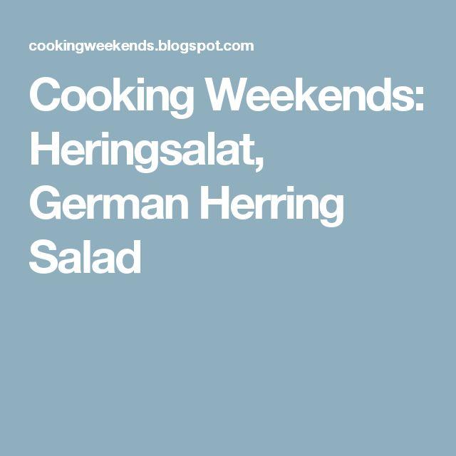 Cooking Weekends: Heringsalat, German Herring Salad