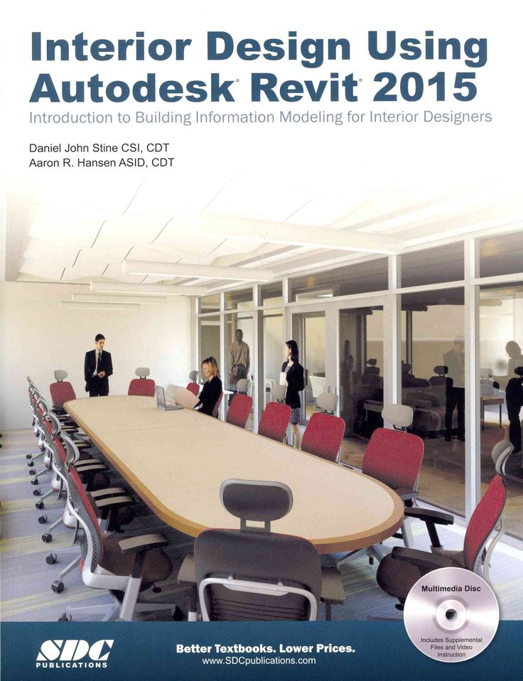The Intent Of This Book Is To Supply The Inside Style Student An All Round  Information Of Autodesk Revit Tools And Techniques.