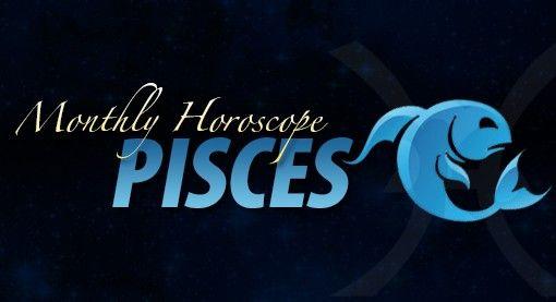 Pisces Monthly Horoscope predictions