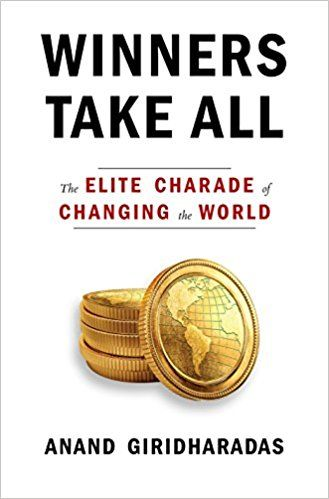Pdf Download Winners Take All The Elite Charade Of Changing The