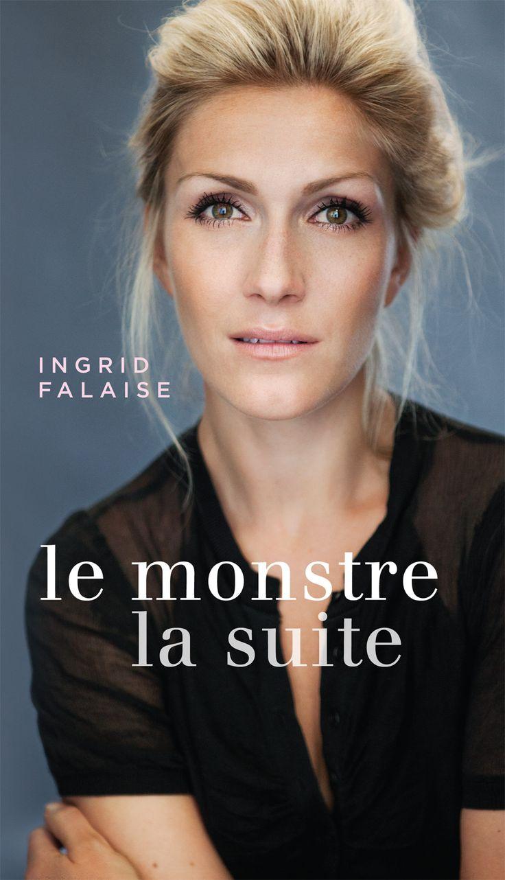 Le Monstre - La suite - Ingrid Falaise - 400 pages, Couverture souple. -   Référence : 00908094 #Livre #Biographie #Témoignage #book #Cadeaux #Lecture #cadeauxnoel