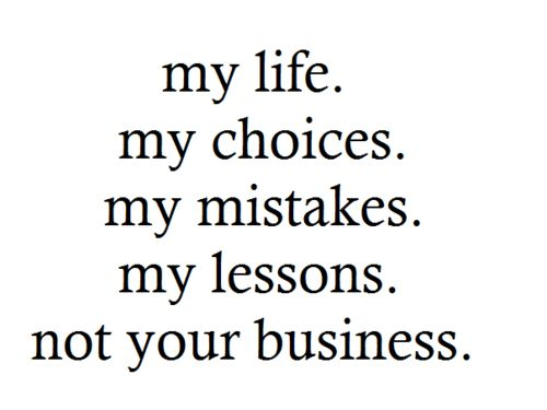 My life: Life Quotes, Amenities, My Life, Truths, So True, Living, People, Inspiration Quotes, Business