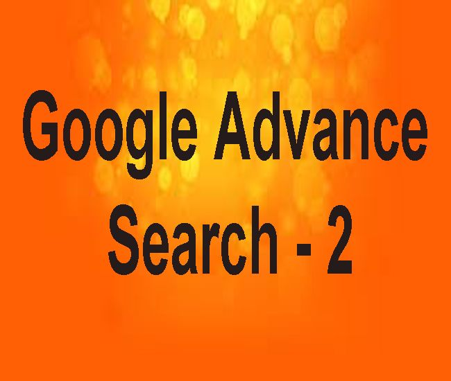 Google Advanced Search Google Advanced Search Tutorial