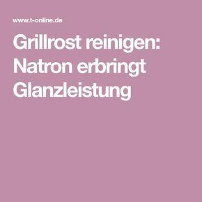 Grillrost reinigen: Natron erbringt Glanzleistung