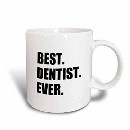 3dRose Best Dentist Ever - fun job pride gifts for dentistry career work, Ceramic Mug, 11-ounce