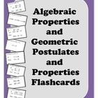 Students have such a tough time learning to recognize algebraic properties and geometric properties and postulates.  Flash cards to the rescue!