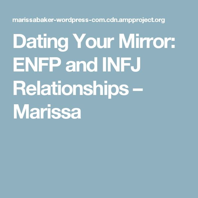 The ENFPs Guide To Dating Rationals Thought Catalog