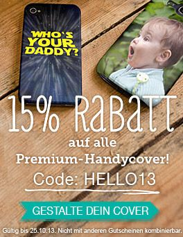 15% Rabatt auf alle Premium-Handycover mit dem Gutscheincode HELLO13 Jetzt zuschlagen auf: http://www.t-shirt-mit-druck.de/handy-cover-gestalten-bedrucken.htm