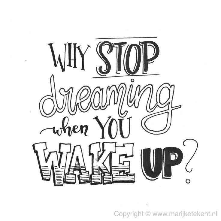 Quote, dreaming, handlettering, www.marijketekent.nl