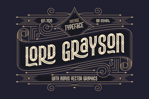 Lord Grayson Font And Template In 2020 Unique Lettering Vintage Fonts Easy Fonts