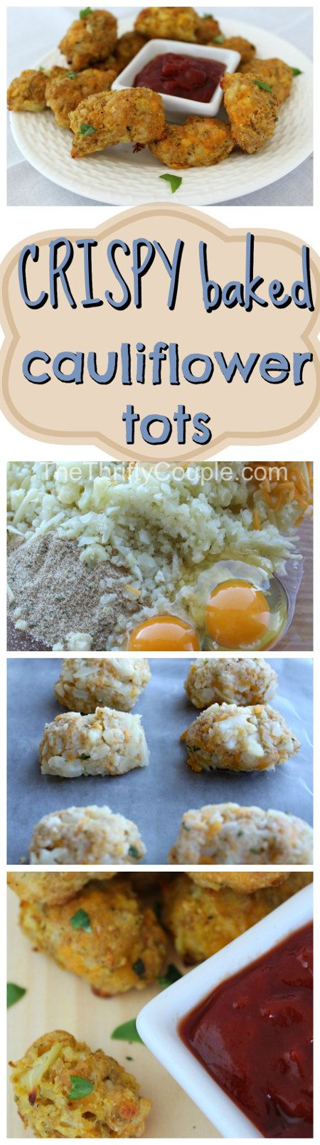 Crispy Baked Cheesy Cauliflower Tots | Healthy alternative | Kid friendly and soooo yummy