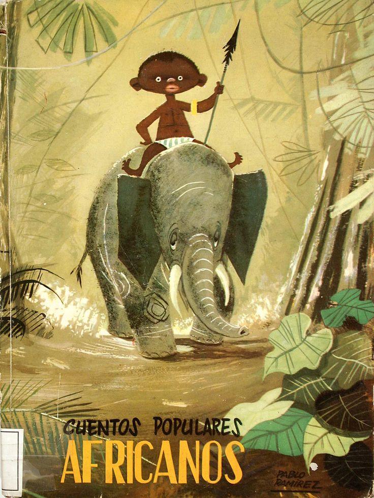 Cuentos populares africanos/ narrados para los niños por H. C. Granch; ilustraciones de J. P. Bocquet (1958)