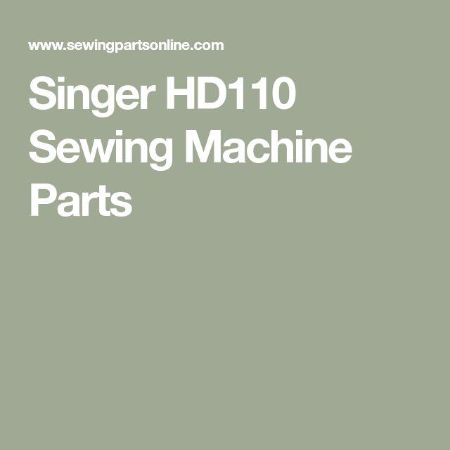Singer HD110 Sewing Machine Parts
