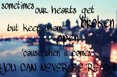 You can never be ready ♡
