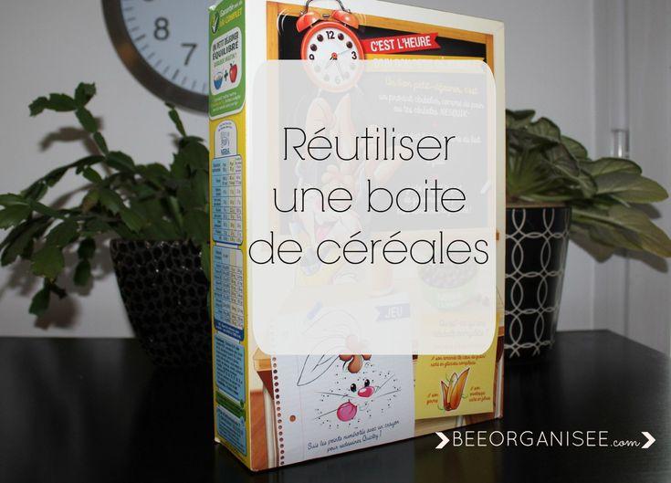 Réutiliser une boite de céréales - Bee Organisée