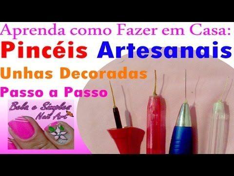 Como Fazer Pincéis Artesanais para Unhas Decoradas em Casa Manual Bela e Simples - YouTube