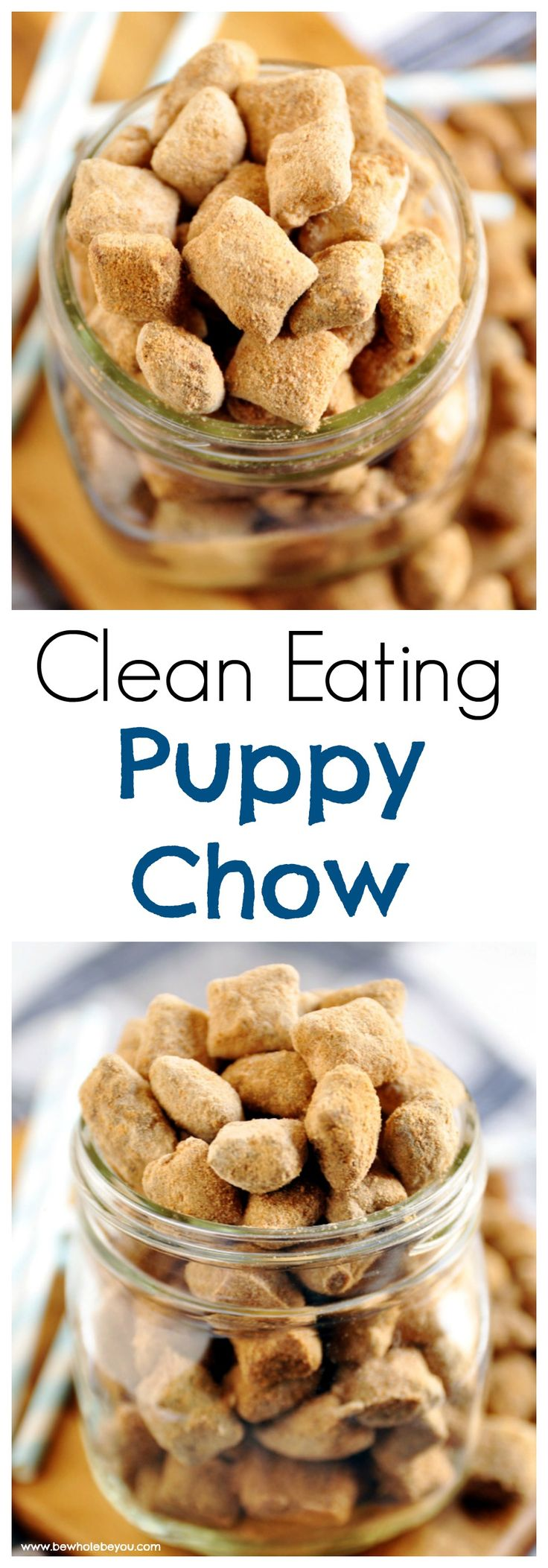 Clean Eating Puppy Chow - Be Whole. Be You.