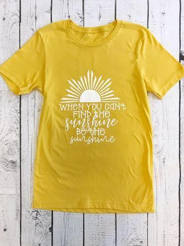 540501e88ac260 Be the Sunshine Shirt | My Style | Shirts, Teacher shirts, Sunshine ...
