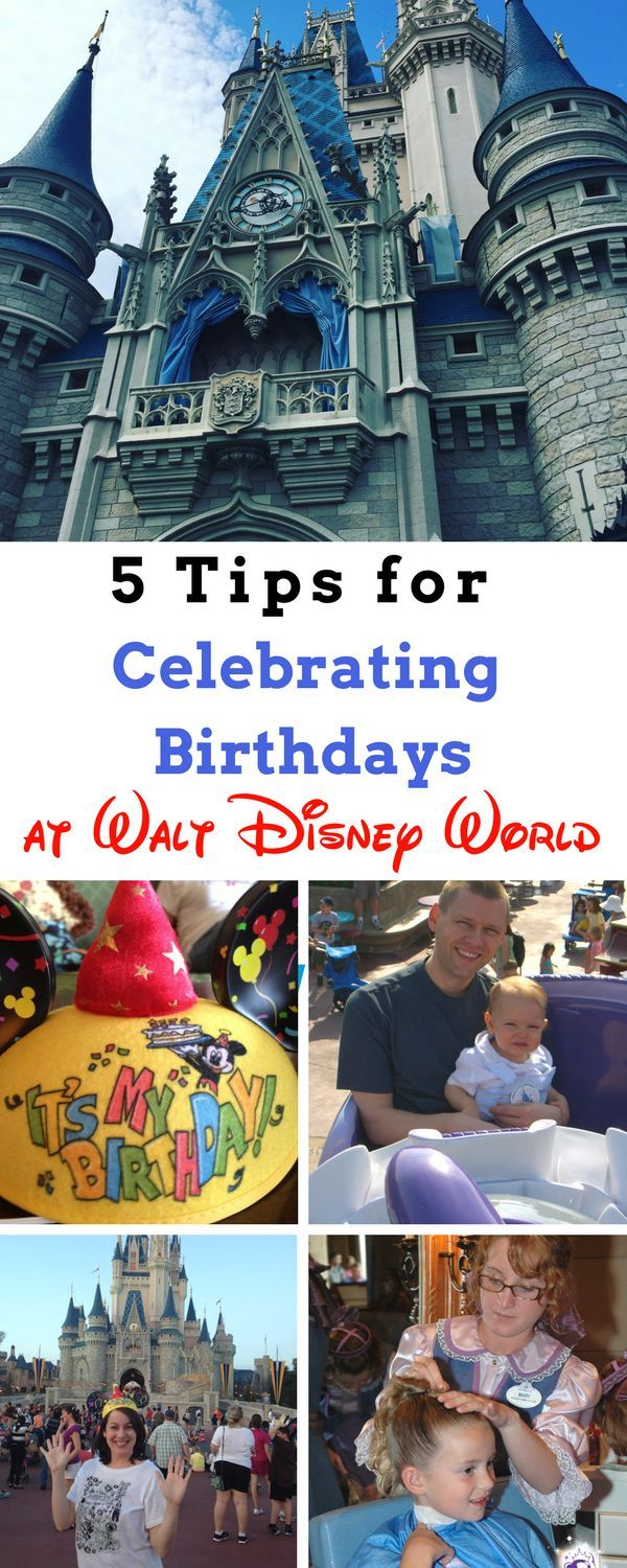 """5 Tips for Celebrating Birthdays at Walt Disney World. From ages 1 to 92, ideas abound on how to make the pixie dust fly for the birthday boy or girl at the House of Mouse. Here are our tried and true favorites that will have them saying """"Oh Boy"""" on their birthday at the most magical place on Earth."""
