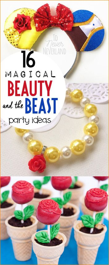 16 Magical Beauty and the Beast Party Ideas.  Party decorations, food and crafts for the perfect Princess Belle birthday party.  Darling party favors and activities.
