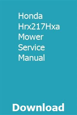 Honda Hrx217Hxa Mäher Service Manual pdf herunterladen – Loveney
