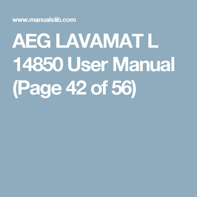 AEG LAVAMAT L 14850  User Manual (Page 42 of 56)
