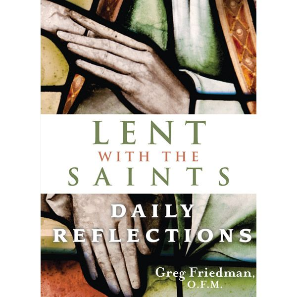 Lent with the Saints: Daily Reflections-Available at Leaflet Missal
