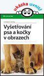 Vyšetřování psa a kočky v obrazech — Schrey Christian F. | Knihy GRADA.SK