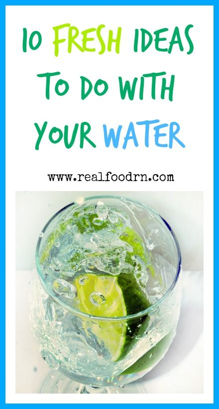 10 Fresh Ideas To Do With Your Water