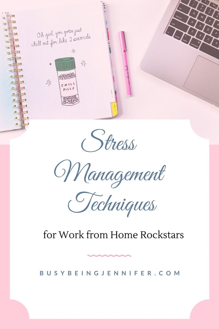 Stress Management Techniques for Work from Home Rockstars