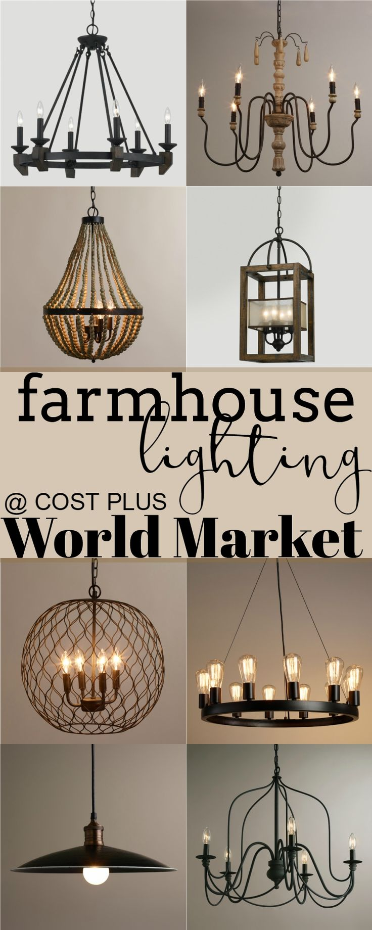 Get Farmhouse Lighting at Cost Plus World Market #blog #mommyandmunchkin #farmhouse #fixer #upper #style #rustic #lighting #joanna #gaines #inspiration