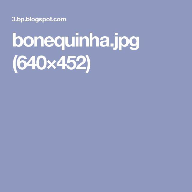 bonequinha.jpg (640×452)
