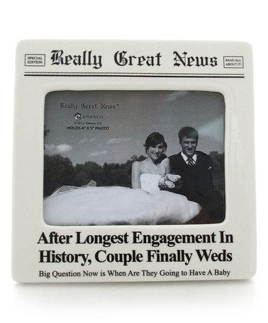 Loving this 'Longest Engagement' Frame on #zulily! #zulilyfinds