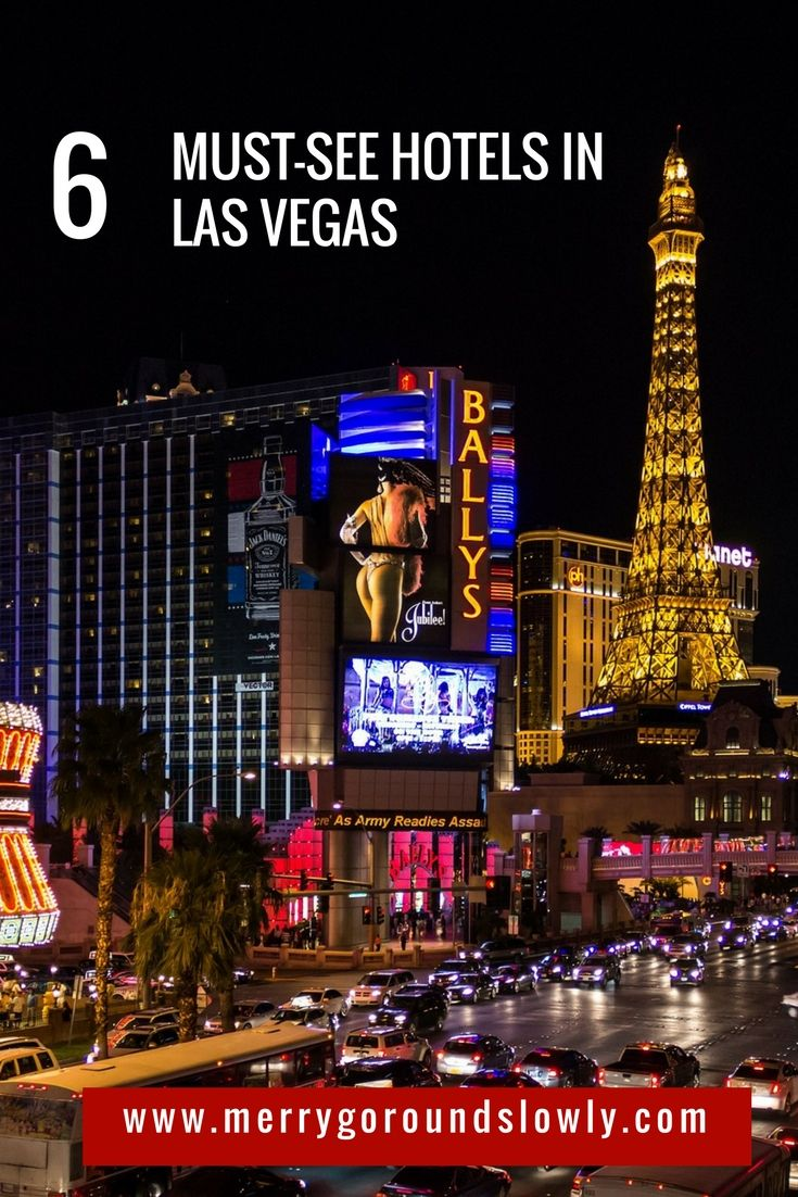 6 Must See Hotels In Las Vegas With Images Las Vegas Hotels