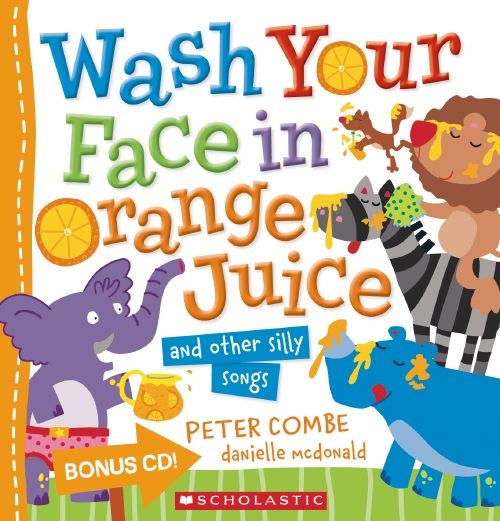Wash your face in orange juice by Peter Combe