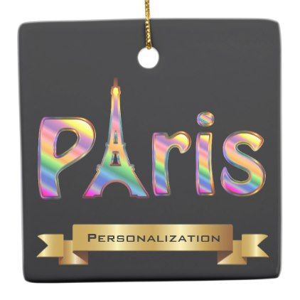 #Personalized Travel to Paris Eiffel Tower Ceramic Ornament - #travel #trip #journey #tour #voyage #vacationtrip #vaction #traveling #travelling #gifts #giftideas #idea
