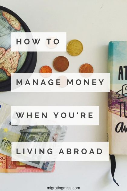 How to Manage Your Money as an Expat. How to transfer money abroad when you travel long term or you're an expat.