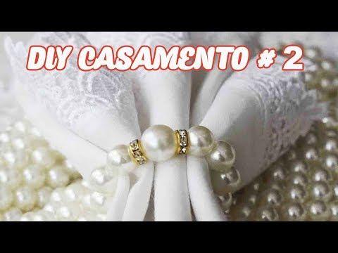 4 DIY CASAMENTO - 4 Porta Guardanapo de Pérola Simples e Fácil + 3 Dicas#2 - YouTube
