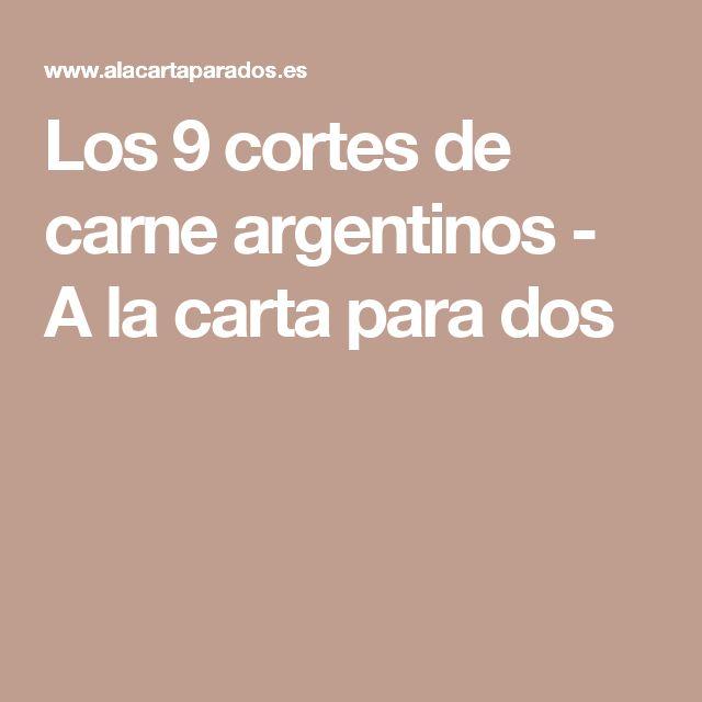 Los 9 cortes de carne argentinos - A la carta para dos