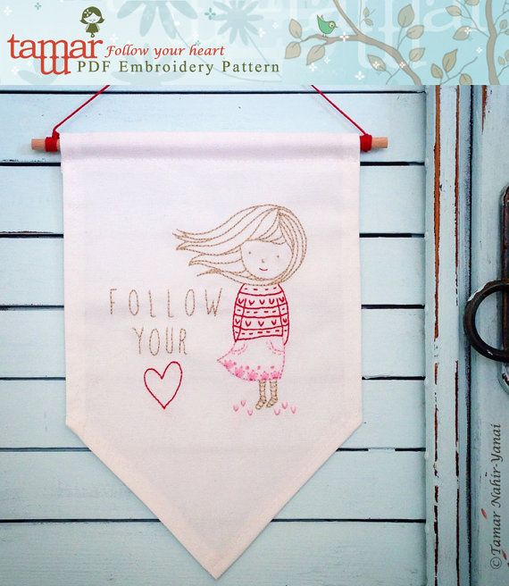 Embroidery Pattern, PDF Pattern, Instant Download - Follow your heart
